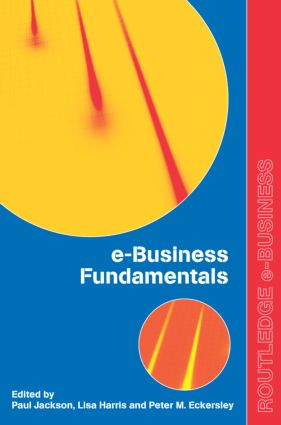 e-Business Fundamentals: 1st Edition (Paperback) book cover