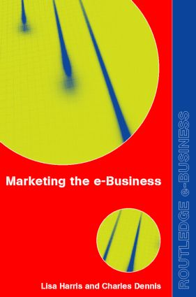 Marketing the e-Business: 1st Edition (Paperback) book cover