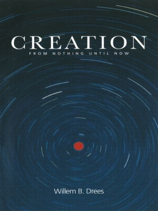 Creation: From Nothing Until Now, 1st Edition (Paperback) book cover