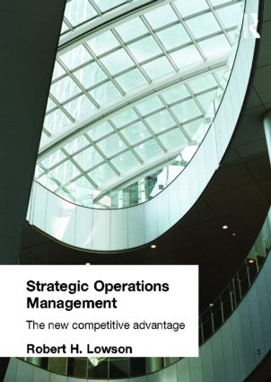 Strategic Operations Management: The New Competitive Advantage, 1st Edition (Paperback) book cover
