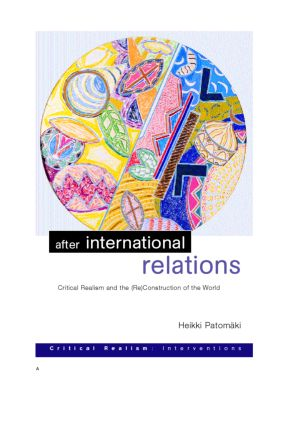 After International Relations: Critical Realism and the (Re)Construction of World Politics (e-Book) book cover