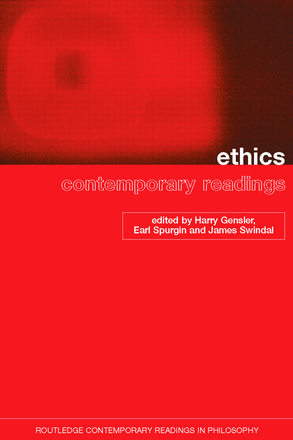 Ethics: Contemporary Readings