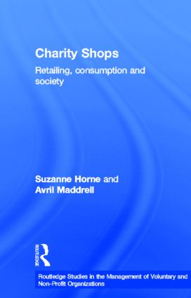 Charity Shops: Retailing, Consumption and Society (Hardback) book cover