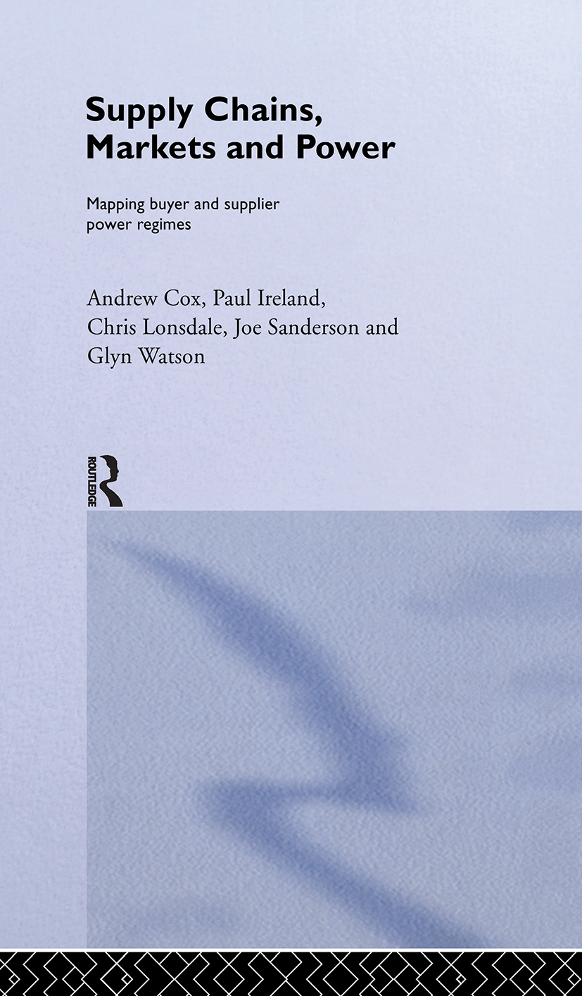 Supply Chains, Markets and Power: Managing Buyer and Supplier Power Regimes (Hardback) book cover