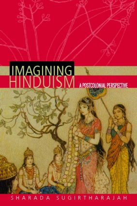 Imagining Hinduism: A Postcolonial Perspective (Paperback) book cover