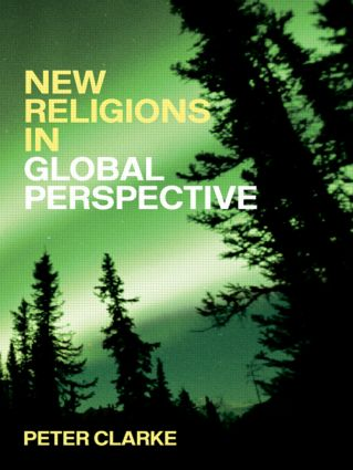 New Religions in Global Perspective: Religious Change in the Modern World book cover