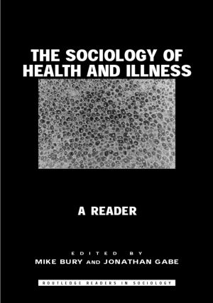 The Sociology of Health and Illness: A Reader (Paperback) book cover