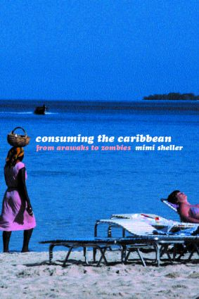 Consuming the Caribbean