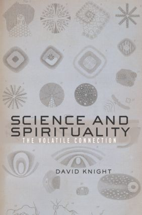 Science and Spirituality: The Volatile Connection (Paperback) book cover
