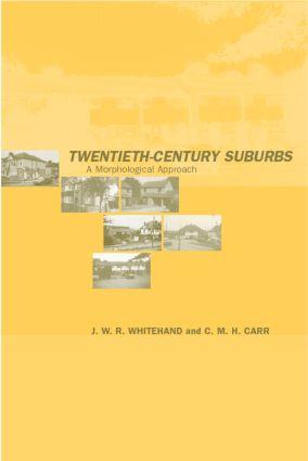 Twentieth-Century Suburbs: A Morphological Approach book cover