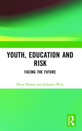 Youth, Education and Risk: Facing the Future, 1st Edition (Paperback) book cover