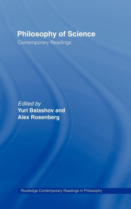 Philosophy of Science: Contemporary Readings: 1st Edition (Hardback) book cover