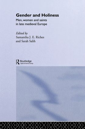 Gender and Holiness: Men, Women and Saints in Late Medieval Europe book cover