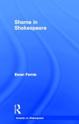 Shame in Shakespeare: 1st Edition (Hardback) book cover