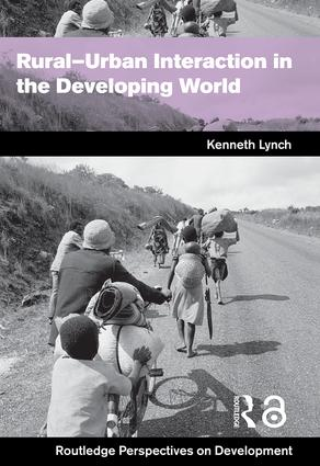 Rural-Urban Interaction in the Developing World: 1st Edition (Hardback) book cover