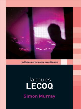 Jacques Lecoq (Paperback) book cover