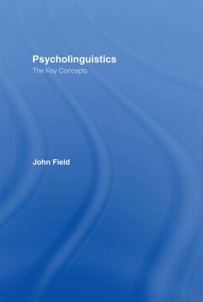 Psycholinguistics: The Key Concepts: 1st Edition (Hardback) book cover