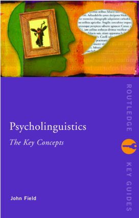 Psycholinguistics: The Key Concepts (Paperback) book cover