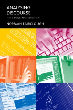 Analysing Discourse: Textual Analysis for Social Research, 1st Edition (Paperback) book cover
