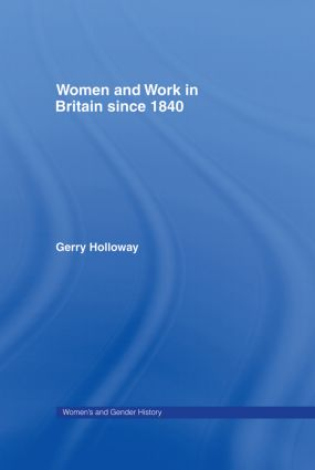 Women and Work in Britain since 1840 book cover