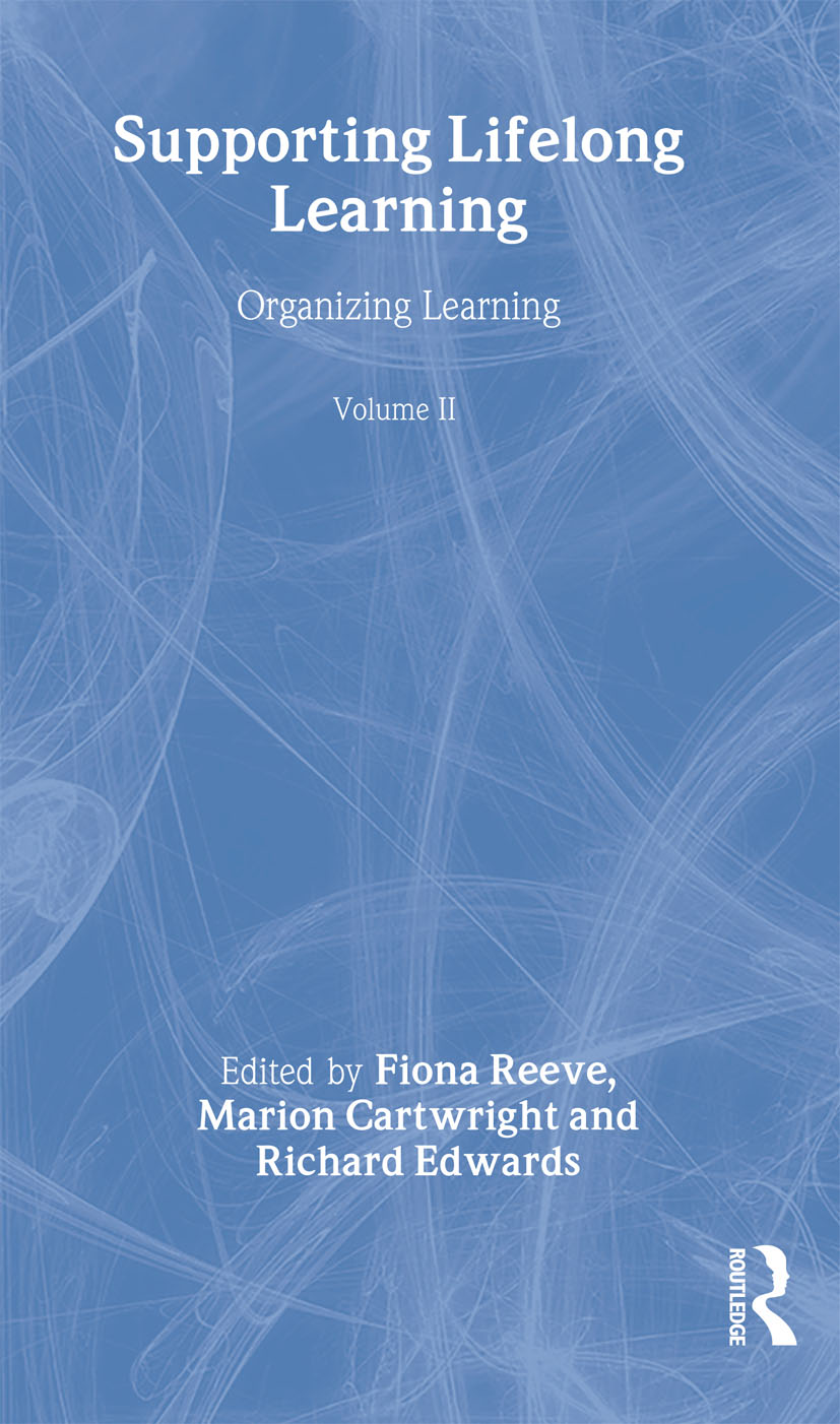 Supporting Lifelong Learning: Volume II: Organising Learning, 1st Edition (Paperback) book cover