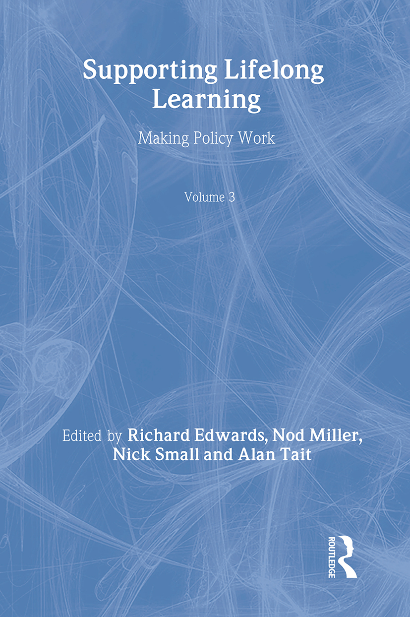 Supporting Lifelong Learning: Volume III: Making Policy Work (Paperback) book cover