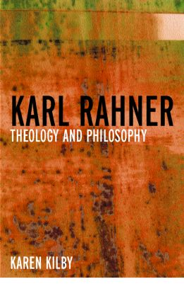 Karl Rahner: Theology and Philosophy, 1st Edition (Paperback) book cover