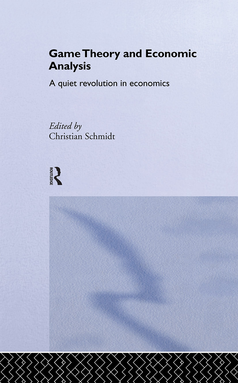 Game Theory and Economic Analysis: A Quiet Revolution in Economics (Hardback) book cover
