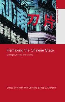 Remaking the Chinese State: Strategies, Society, and Security (Paperback) book cover