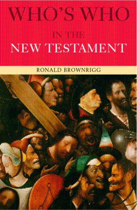 Who's Who in the New Testament: 2nd Edition (Paperback) book cover