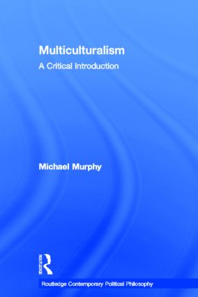 Multiculturalism: A Critical Introduction book cover