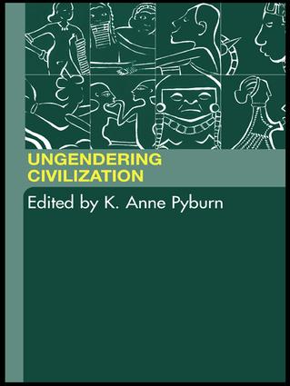 Ungendering Civilization: 1st Edition (Hardback) book cover