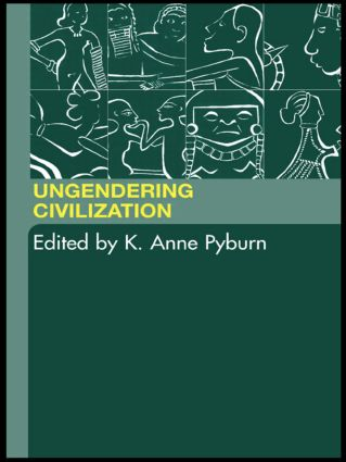 Ungendering Civilization: 1st Edition (Paperback) book cover