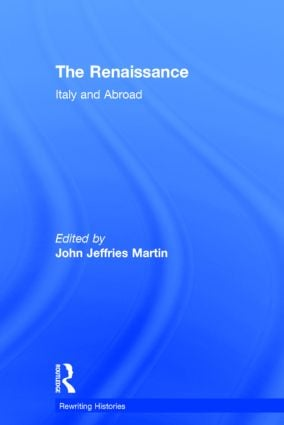 The Renaissance: Italy and Abroad book cover