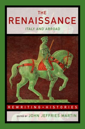 The Renaissance: Italy and Abroad (Paperback) book cover