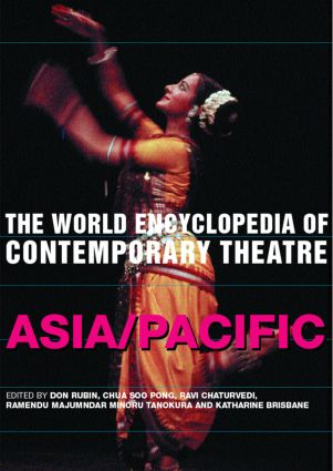 The World Encyclopedia of Contemporary Theatre: Volume 5: Asia/Pacific, 1st Edition (Paperback) book cover