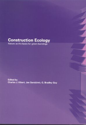 Construction Ecology: Nature as a Basis for Green Buildings, 1st Edition (Paperback) book cover