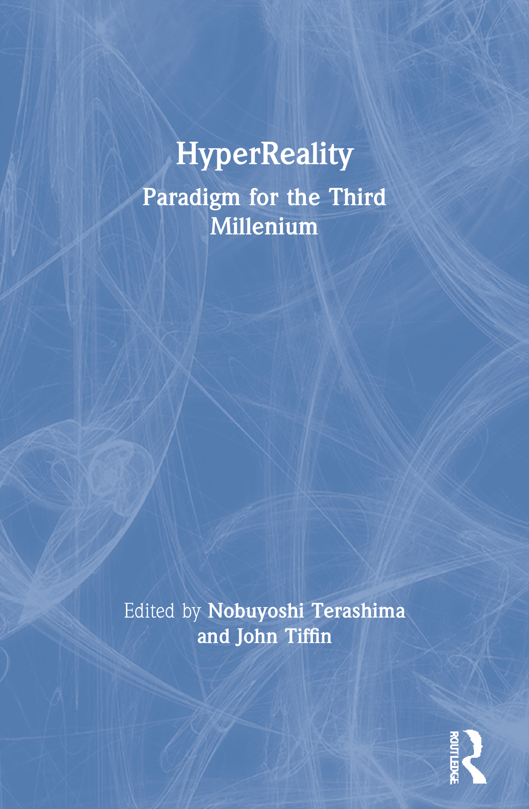 HyperReality: Paradigm for the Third Millenium book cover