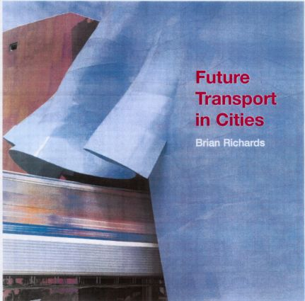 Future Transport in Cities: 1st Edition (Paperback) book cover