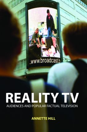 Reality TV: Factual Entertainment and Television Audiences (e-Book) book cover