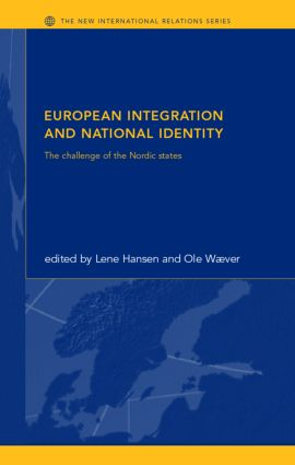 European Integration and National Identity: The Challenge of the Nordic States (Paperback) book cover