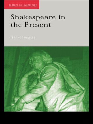 Shakespeare in the Present (Paperback) book cover