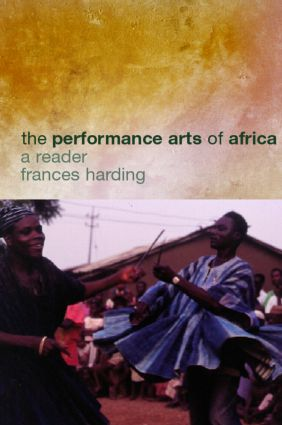 The Performance Arts in Africa: A Reader book cover