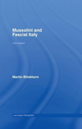 Mussolini and Fascist Italy: 3rd Edition (Hardback) book cover