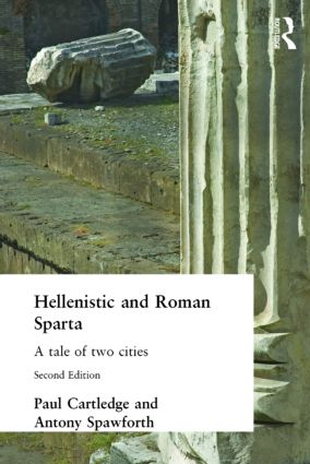 Hellenistic and Roman Sparta: 2nd Edition (Paperback) book cover