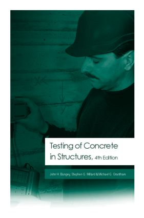 Testing of Concrete in Structures: Fourth Edition book cover