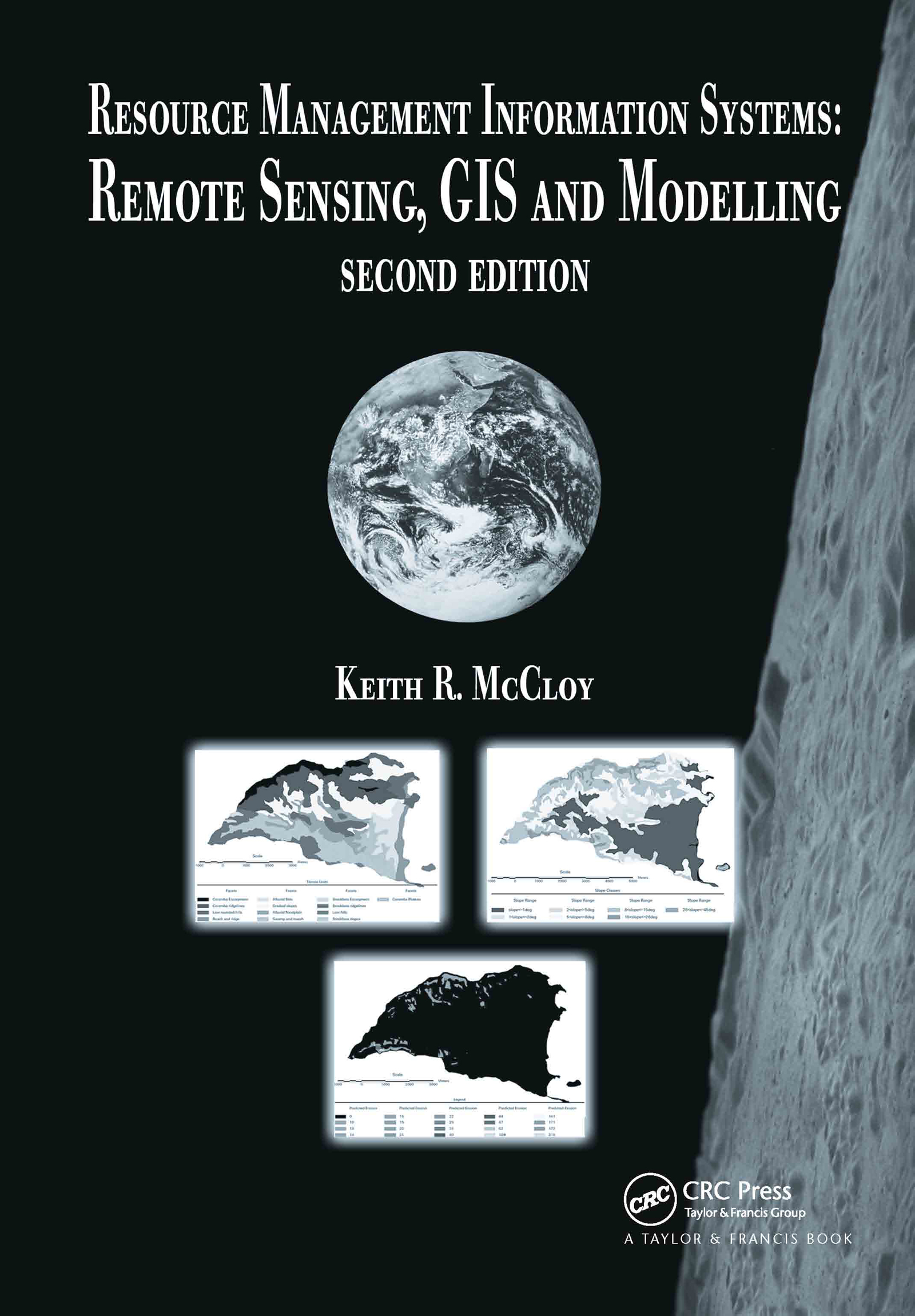 Resource Management Information Systems: Remote Sensing, GIS and Modelling, Second Edition, 2nd Edition (Hardback) book cover