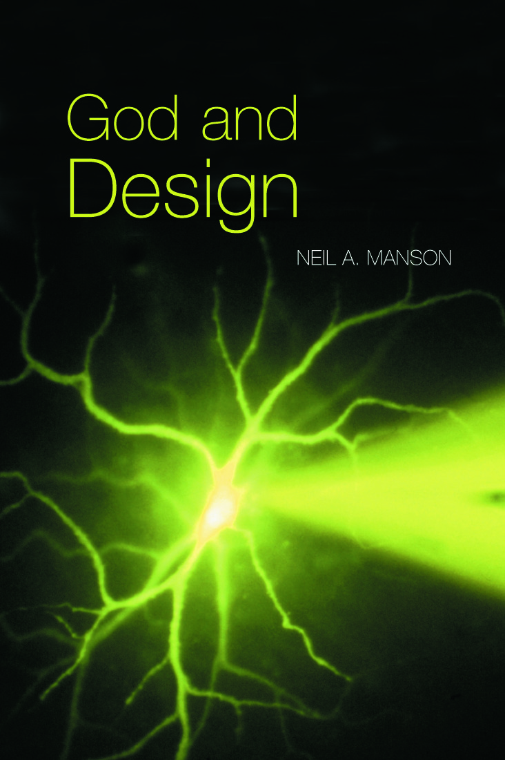 God and Design: The Teleological Argument and Modern Science, 1st Edition (Paperback) book cover