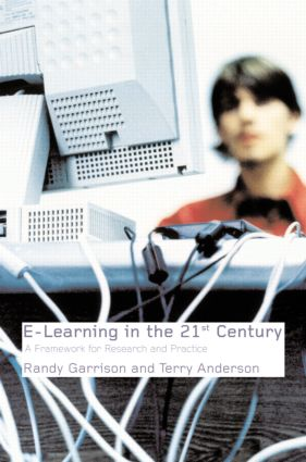 E-Learning in the 21st Century: A Framework for Research and Practice, 1st Edition (e-Book) book cover