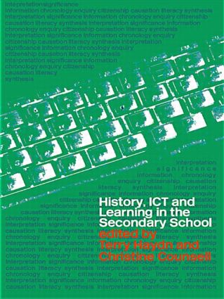 History, ICT and Learning in the Secondary School book cover